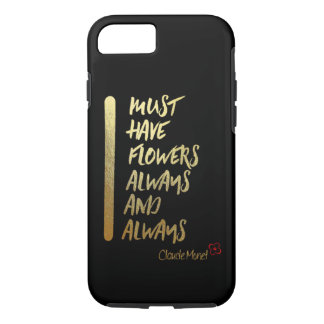 I MUST HAVE FLOWERS ALWAYS AND ALWAYS.... IPHONE C iPhone 8/7 CASE