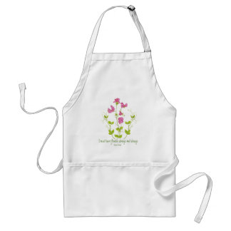 I must have Flowers Claude Monet Quote Sweet Pea Standard Apron