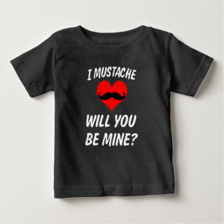 I mustache will you be mine? Baby Valentine's Tee