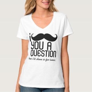 I Mustache You a Question Ladies V-Neck T-Shirt