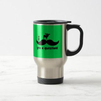 I mustache you a question moose travel mug