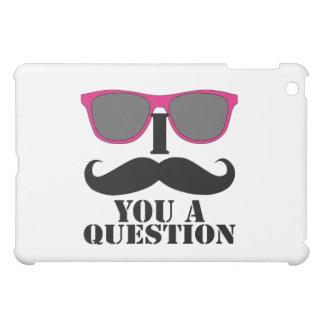 I MUSTACHE YOU A QUESTION PINK SUNGLASSES iPad MINI COVERS