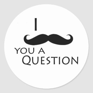 I mustache you a question round sticker