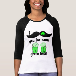 I mustache you for some green beer tee shirt