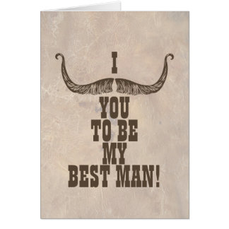 I Mustache You To Be My Best Man Card