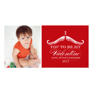 I Mustache You To Be My Valentine Customized Photo Card