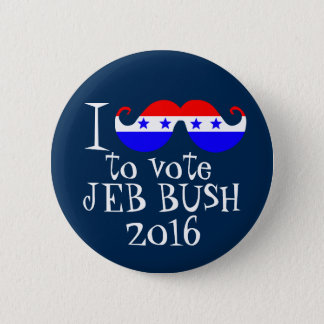 I Mustache You to Vote Jeb Bush 2016 2 Inch Round Button