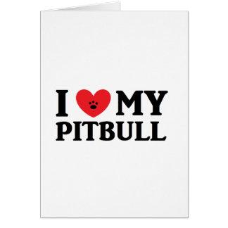 I ♥ My Pitbull Greeting Cards