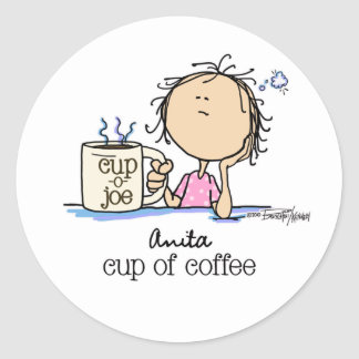 I Need A Cup of Coffee Classic Round Sticker