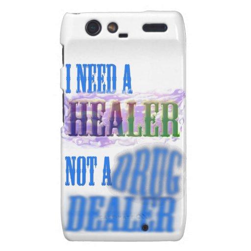 I need a healer not a drug dealer motorola droid RAZR case