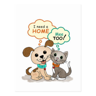 I need a home ... (BowWow & MeeYow) Postcard