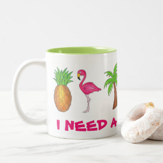 I Need A Vacation Flamingo Pineapple Palm Tree Mug