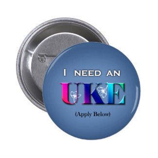 I Need An Uke Button