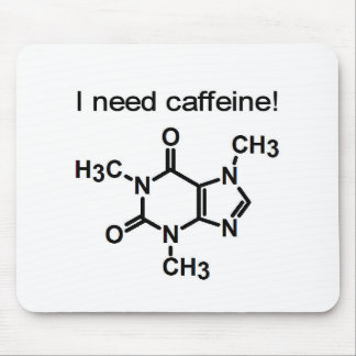 I Need Caffeine Mousepad