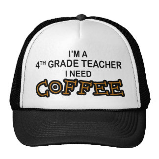 I Need Coffee - 4th Grade Trucker Hat