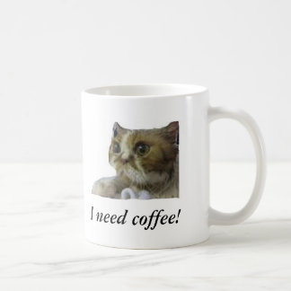 I need coffee! mug