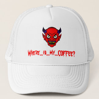 I NEED COFFEE NOW!!! TRUCKER HAT