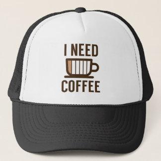 I Need Coffee Trucker Hat