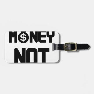I Need Money Not A Job(1) Luggage Tag