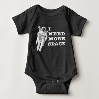 I Need More Space Baby Bodysuit