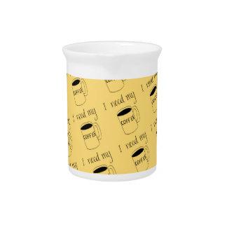 I need my coffee pitcher