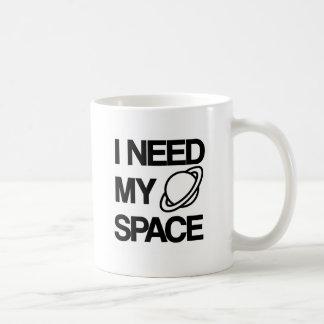 I need my space - Funny design Basic White Mug