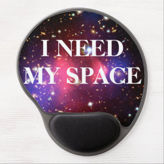 I Need My Space Gel Mouse Pads