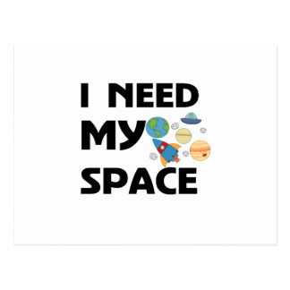 I NEED MY SPACE POSTCARD