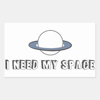 I need my space sticker