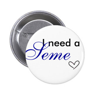 I need of a seme 2 inch round button