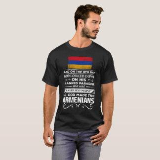 I Need Sexy People God made the Armenians T-Shirt