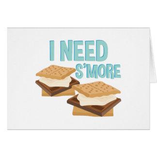 I Need Smore Card