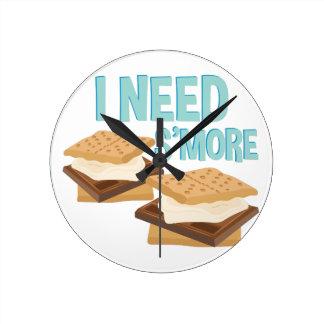 I Need Smore Round Clock