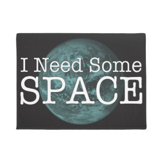 I Need Some Space Door Mat Rug