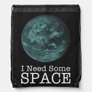 I Need Some Space Drawstring Backpack