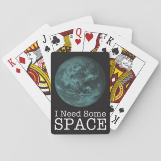 I Need Some Space Playing Cards