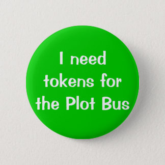 I need tokens for the Plot Bus 2 Inch Round Button