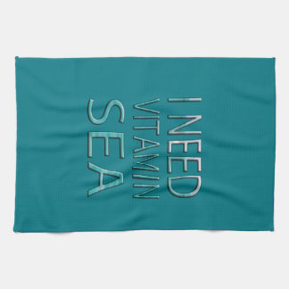 I NEED VITAMIN SEA KITCHEN TOWEL