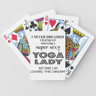 I never dreamed marrying a sexy yoga lady bicycle playing cards