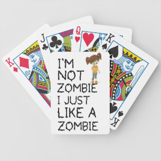 I NOT ZOMBIE I JUST LIKE A ZOMBIE(1) BICYCLE PLAYING CARDS