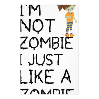I NOT ZOMBIE I JUST LIKE A ZOMBIE(1) STATIONERY