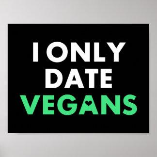 I Only Date Vegans Poster