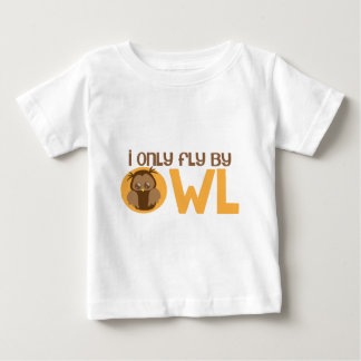 I only fly by owl baby T-Shirt