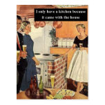 I Only Have A Kitchen Because... Postcards