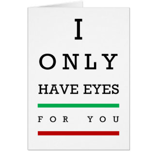 """""""I only have eyes for you"""" eye chart Card"""