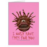 I Only Have Eyes For You Greeting Cards