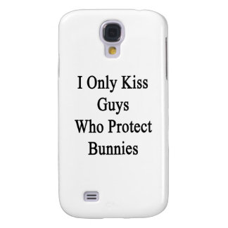 I Only Kiss Guys Who Protect Bunnies