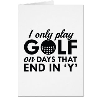 I Only Play Golf Card