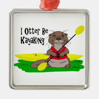 I Otter Be Kayaking Metal Ornament