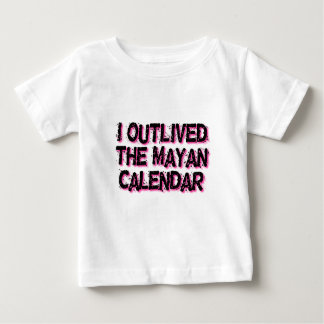 I Outlived The Mayan Calendar T-shirts